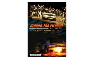 唯一無二のグループBドキュメンタリー「グループB ザ・ファイアボール」を発売